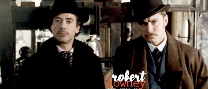 Team Downey e Warner Bros. selecionam roteiristas para Sherlock Holmes 3